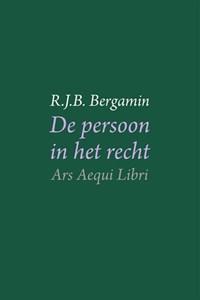De persoon in het recht   R.J.B. Bergamin  