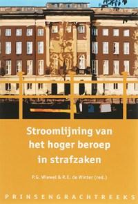 Stroomlijning van het hoger beroep in strafzaken | P.G. Wiewel ; R.E. de Winter |