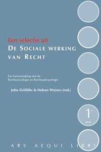 De sociale werking van recht | John Griffiths ; Heleen Weyers |