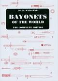 Bayonets of the World   Paul Kiesling  