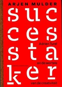 De successtaker   Arjen Mulder  