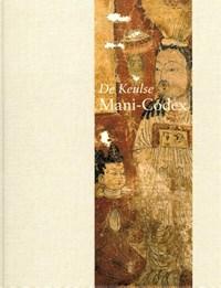 De Keulse Mani Codex   J. van Oort ; G. Quispel  
