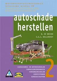 Autoschadeherstellen 2   B. de Weerd ; E.G.J. Kollenhof  
