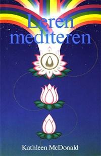 Leren mediteren   Kathleen Mcdonald & Saskia Campert  