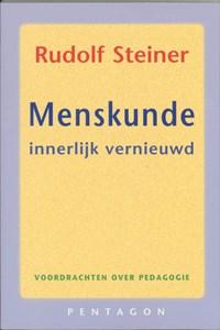 Menskunde innerlijk vernieuwd   Rudolf Steiner  