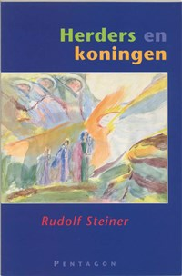 Herders en koningen   Rudolf Steiner  