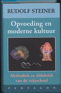 Opvoeding en moderne kultuur | Rudolf Steiner |