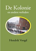 De Kolonie | Hendrik Voogd |