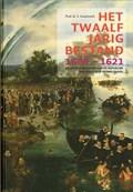Het Twaalfjarig Bestand, 1609-1621   S. Groenveld  