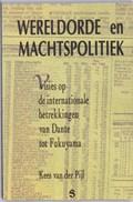 Wereldorde en machtspolitiek   K. van der Pijl  
