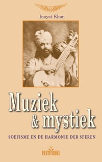 Muziek en mystiek | Inayat Khan |