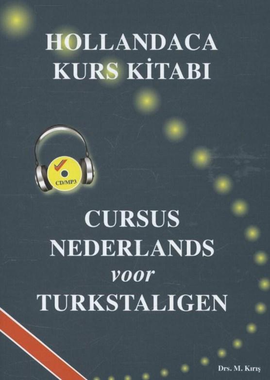 Hollandaca Kurs Kitabi / Cursus Nederlands voor Turkstaligen