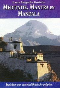 Meditatie, mantra en mandala   A. Govinda  