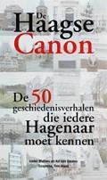De Haagse Canon   A.C. van Gaalen & G.E. Mahieu  