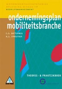 Ondernemingsplan mobiliteitsbranche | C.J. Botterweg ; K.J. Streutker |