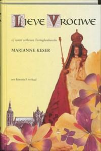 Lieve Vrouwe   M. Keser  