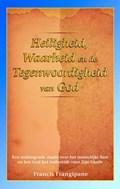 Heiligheid, waarheid en de Tegenwoordigheid van God | Francis Frangipane & Gerry Goossens |