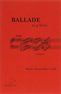 Ballade in g klein   M. Mosmuller-Crull  