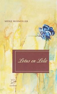Lotus en lelie   Mieke Mosmuller  