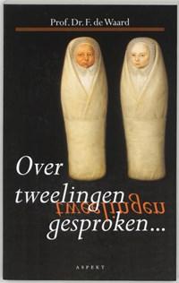 Over tweelingen gesproken   F. de Waard  