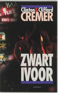 Zwart ivoor | Clinton Cremer ; Clifford Cremer |