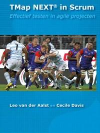 TMap NEXT in scrum | Leo van der Aalst ; Cecile Davis |