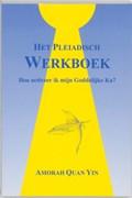 Het Pleiadisch werkboek   A. Quan Yin  