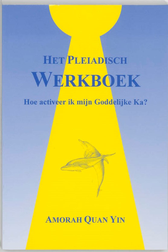 Het Pleiadisch werkboek