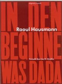 In den beginne was Dada | R. Hausmann |