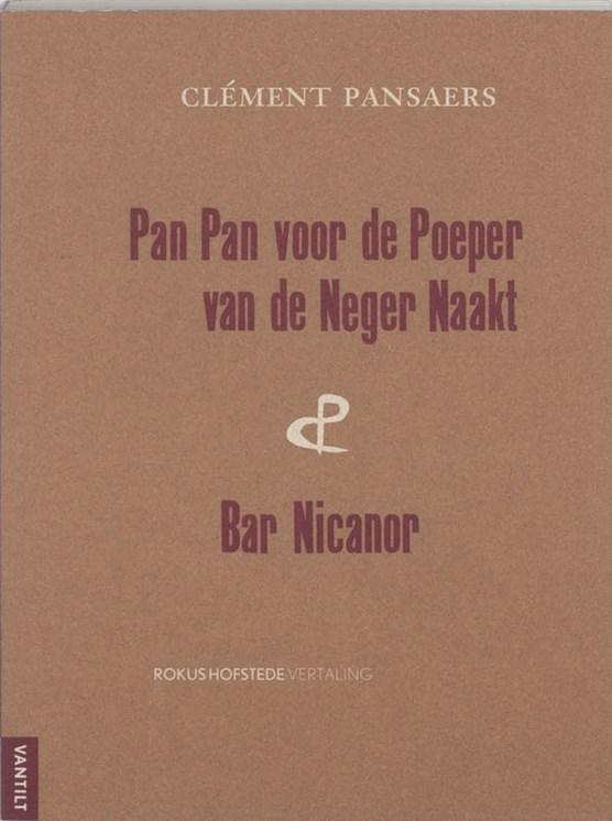 Pan-Pan voor de poeper van de Neger Naakt & Bar Nicanor