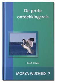De grote ontdekkingsreis | Morya ; Geert Crevits |
