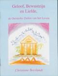 Geloof, bewustzijn en liefde | Christiane Beerlandt |