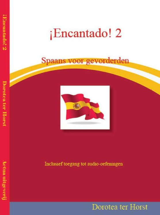 ¡Encantado! Spaans voor gevorderden 2