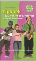 Tipboek Muziek voor kinderen   Hugo Pinksterboer  