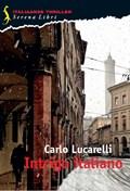 Intrigo italiano | Carlo Lucarelli |