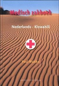 Medisch zakboek  Nederlands-Kiswahili   Paul Wabike  