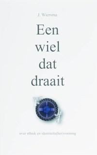 Een wiel dat draait   J. Wiersma  
