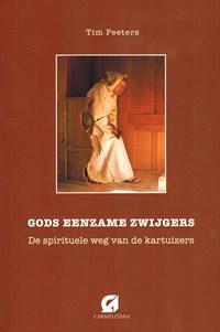 Gods eenzame zwijgers | Tim Peeters |