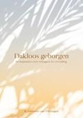 Dakloos geborgen | R. Fentener van Vlissingen |