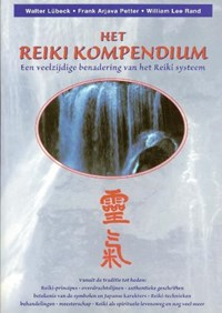 Het Reiki Kompendium | Walter. Lübeck & F.A. Petter & W.L. Rand |
