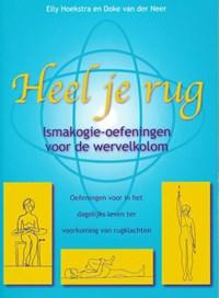 Heel je rug | E. Hoekstra ; D. van de Neer |