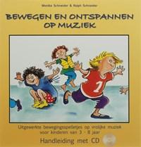 Bewegen en ontspannen op muziek | M. Schneider ; R. Schneider |