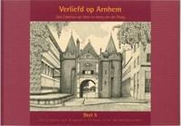 Verliefd op Arnhem 5   D. Caderius van Veen ; H. van der ploeg  