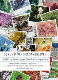 De kunst van het samenleven | Kees Blijleven ; Willemijn Koppelaars |