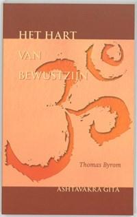 Het hart van bewustzijn   Th. Byrom  