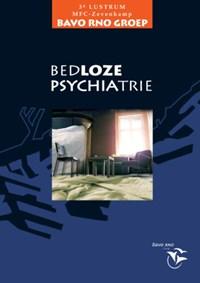 Bedloze psychiatrie | B. Roosenschoon ; A. Snijdewind |
