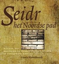 Seidr, het Noordse pad   Linda Wormhoudt  
