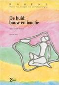 De huid: bouw en functie   W. van der Straten  