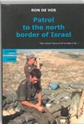 Patrol to the north border of Israel | R. de Vos |