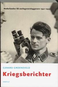 Kriegsberichter   G. Groeneveld  